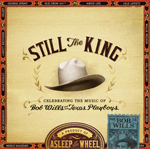 Still the King_ Celebrating the Music of Bob Wills and His Texas Playboys